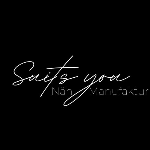 Suits you Näh-Manufaktur